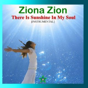 There Is Sunshine In My Soul, By Ziona Zion (music CD): - listed on pcsure Shopping Center