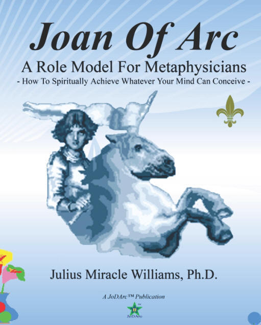 Joan Of Arc: A Role Model For Metaphysicians: How To Spiritually Achieve Whatever Your Mind Can Conc - listed on pcsure Shopping Center