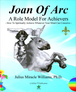 Joan Of Arc: A Role Model For Achievers: How To Spiritually Achieve Whatever Your Mind Can Conceive - listed on pcsure Shopping Center